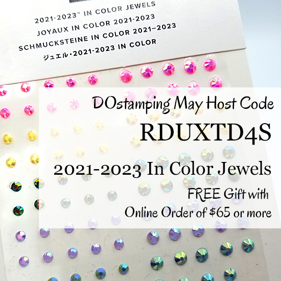 DOstamping May 2021 VIP Host Code RDUXTD4S Shop with Dawn Olchefske #dostamping #hostcode #stampinup-550