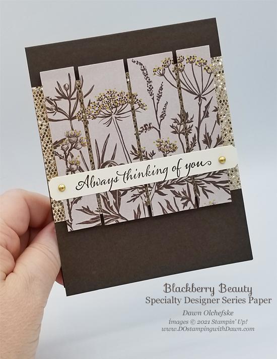 Stampin' Up! Blackberry Beauty Specialty Designer Series Paper card by Dawn Olchefske #dostamping #HowdSheDOthat #DOswts368 #DOstamperSTARS-p