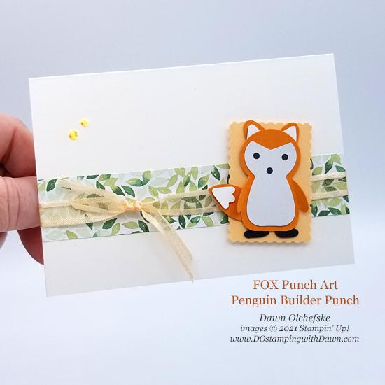 Animal Punch Art Fox using Penguin Builder Punch card from Dawn Olchefske #dostamping #HowdSheDOthat #stampinup #punchart p