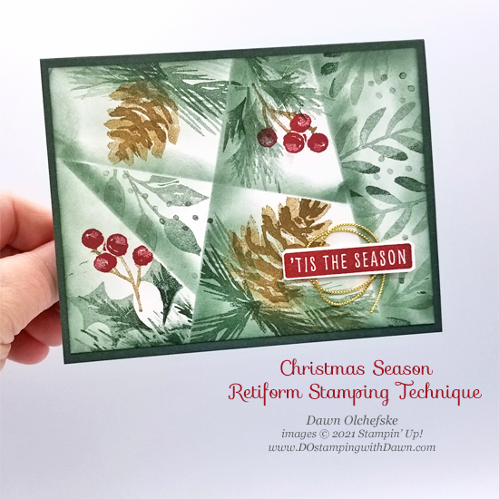 Stampin' Up! Christmas Season Stamp Set & Retiform Technique card by Dawn Olchefske for Stamping with the STARS #DOswts373 #dostamping #HowdSheDOthat #DOstamperSTARS p
