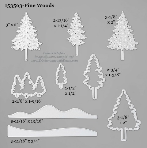 153563-Stampin' Up! Pine Woods Die measurements #DOstamping #stampinup #stampincut #cardmaking #HowdSheDOthat #papercrafting