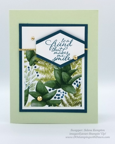 Stampin' Up! Forever Greenery Suite shared by Dawn Olchefske #dostamping #howdshedothat #stampinup #handmade #cardmaking #stamping #papercrafting(Selene Kempton)
