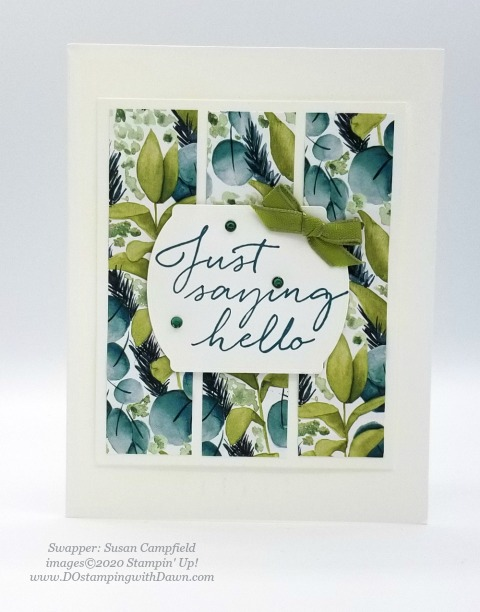 Stampin' Up! Forever Greenery Suite shared by Dawn Olchefske #dostamping #howdshedothat #stampinup #handmade #cardmaking #stamping #papercrafting(Susan Campfield)