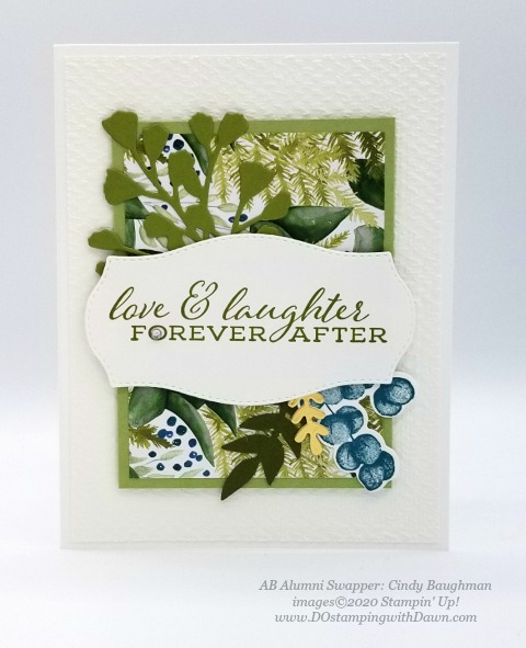 Stampin' Up! Forever Greenery Suite shared by Dawn Olchefske #dostamping #howdshedothat #stampinup #handmade #cardmaking #stamping #papercrafting (Cindy Baughman)