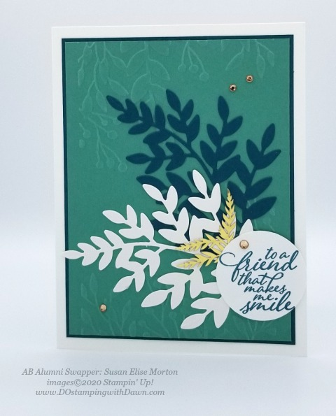 Stampin' Up! Forever Greenery Suite shared by Dawn Olchefske #dostamping #howdshedothat #stampinup #handmade #cardmaking #stamping #papercrafting (Susan Elise Morton)