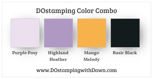 Stampin' Up! color combo Purple Posy, Highland Heather, Mango Melody, Basic Black from Dawn Olchefske #dostamping #stampingup #colorcombo