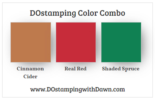 Stampin' Up! Color Combo Cinnamon Cider, Real Red, Shaded Spruce from Dawn Olchefske #dostamping #stampinup #colorcombo