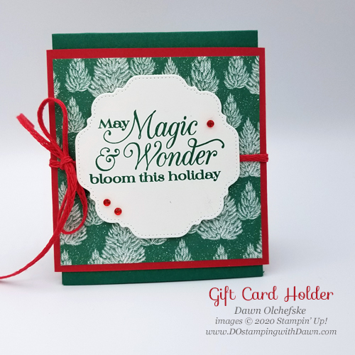 Stampin' Up! Gift Card Holder by Dawn Olchefske#dostamping #diy #papercrafting-P