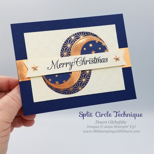 Split Circles Technique Card for DOstamping Club@Home by Dawn Olchefske #stampinup #christmascards #handmade-P