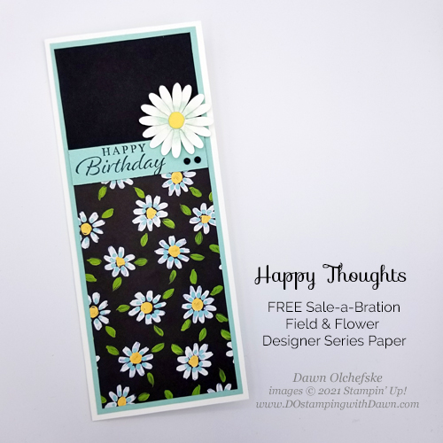 Sale-a-Bration FREE Field Flower Designer Series Paper Slimline Card by Dawn Olchefske #dostamping #stampinup howdSheDOthat-PH