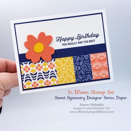 Stampin' Up! Sweet Symmetry Designer Series Paper and In Bloom stamp set card by Dawn Olchefske #dostamping #HowdSheDOthat-P