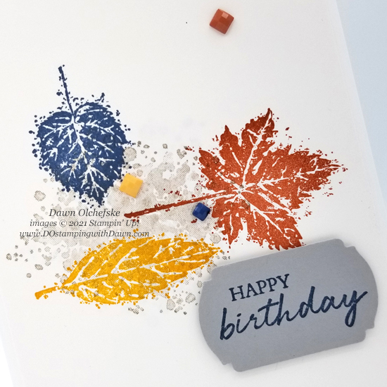 Stampin' Up! Gorgeous Leaves Birthday card by Dawn Olchefske #dostamping #HowdSheDOthat #stampinup #cardmaking cu