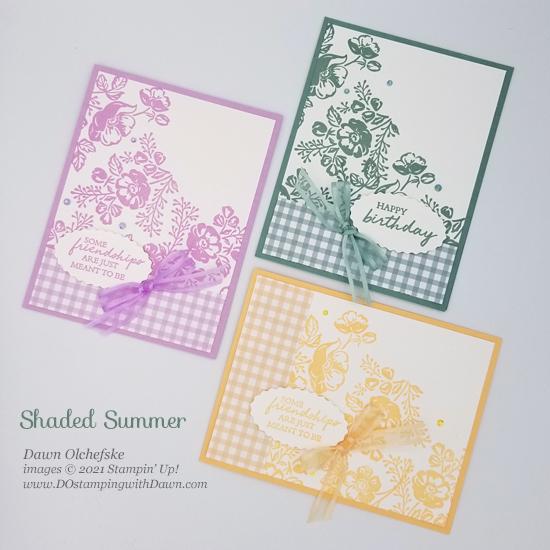 NEW Stampin' Up! In Colors with Shaded Summer stamp set card bys Dawn Olchefske #dostamping #HowdSheDOthat #DOswts363 #dostamperstars-g