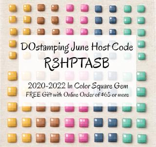 DOstamping JUNE 2021 VIP Host Code R3HPTASB Shop with Dawn Olchefske #dostamping #hostcode #stampinup-320