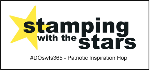 Stamping with the Stars #DOswts365 Patriotic Inspiration #dostamperSTARS #dostampinup #stampinup