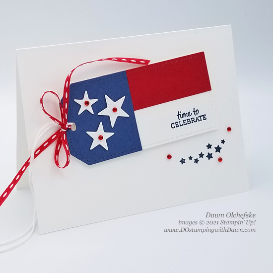 Stampin' Up! Oval Occasions and Tailor Made Tags Dies patriotic card by Dawn Olchefske for DOstamperSTARS #DOswts365#dostamping #HowdSheDOthat #papercrafting