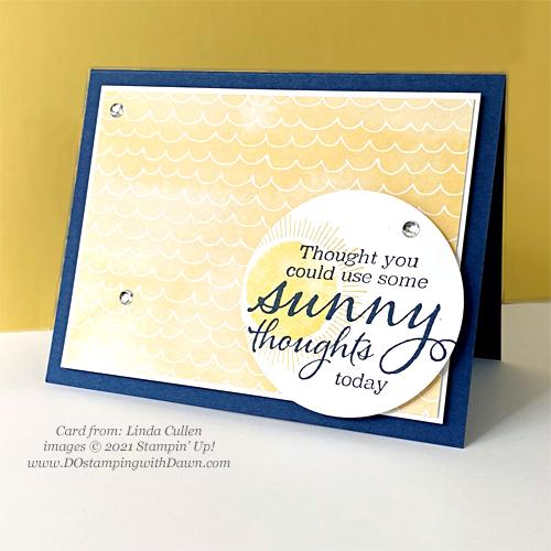 Stampin' Up! Designer Series Paper Sale Hand-Penned Sharing Sunshine card shared by Dawn Olchefske #dostamping (Linda Cullen)