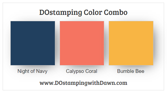 Stampin' Up! color combo Night of Navy Coral Calypso Bumblebee from Dawn Olchefske #dostamping #colorcombo #stampinup