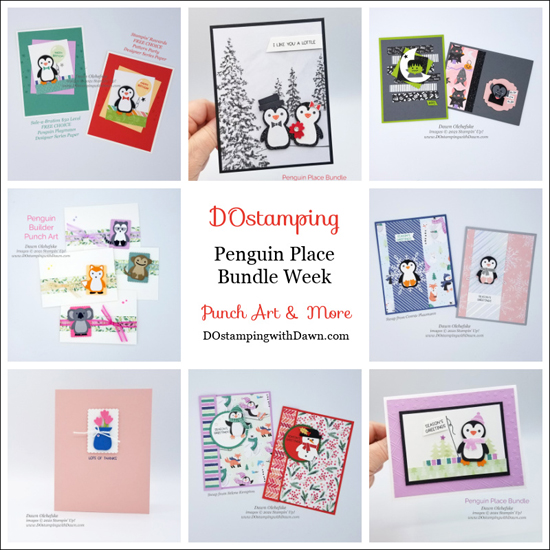 DOstamping Penguin Place Builder Week by Dawn Olchefske - Punch Art and More-#howdSheDOthat #stampinup #penguinbuilderpunch