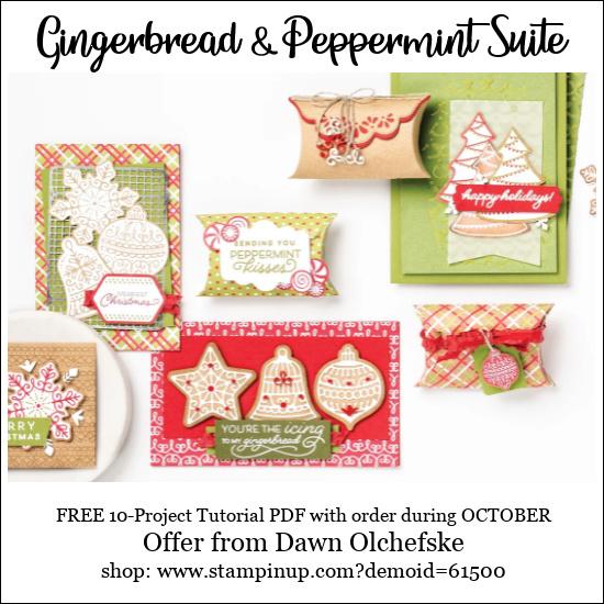 DOstamping OCTOBER 2021 order BONUS-FREE Gingergread & Peppermint Suite 10-Project Tutorial PDF Shop with Dawn Olchefske #dostamping-#cardmaking-#stampinup 550