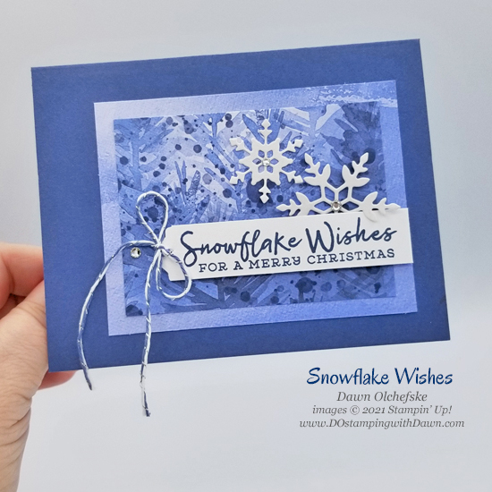 Stampin' Up! Snowflake Wishes card by Dawn Olchefske Stamping with the STARS sketch challenge #DOswts372 #dostamping #HowdSheDOthat #DOstamperSTARS p