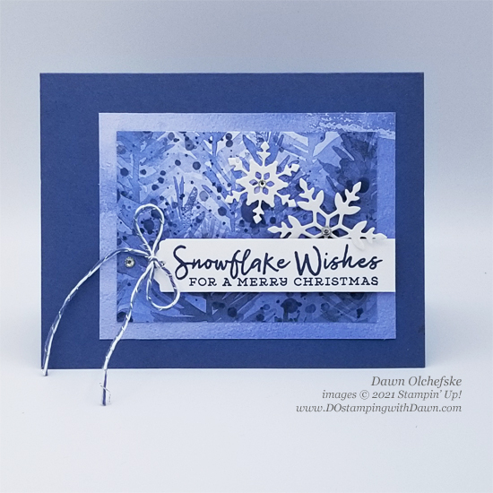 Stampin' Up! Snowflake Wishes card by Dawn Olchefske Stamping with the STARS sketch challenge #DOswts372 #dostamping #HowdSheDOthat #DOstamperSTARS